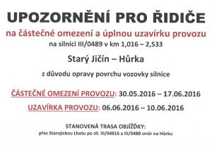 info_upozorneni_pro_ridice_silnice_hurka_stary_jicin_omezeni_uzavirka_6-2016_plakat