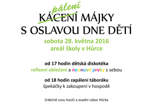 pozvanka_kaceni_paleni_majky_oslava_den_deti_hurka_5-2016_plakat